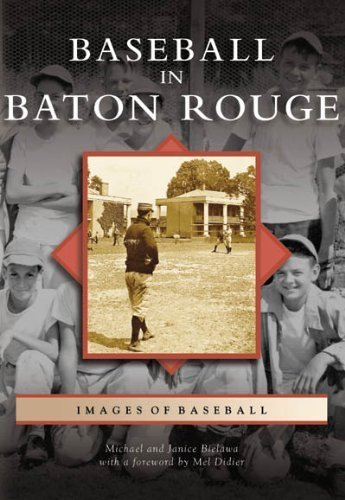 Baseball in Baton Rouge (LA) (Images of Baseball) by Michael J. Bielawa - Shopping Rouge Baton In