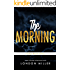The Morning (Volkov Bratva Novellas Book 3)