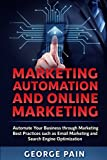 Best Marketing Automations - Marketing Automation and Online Marketing: Automate Your Business Review