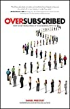 Oversubscribed - How to Get People Lining Up to Do Business with You