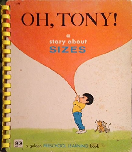 OH, TONY!: A Story About Sizes (Golden Press Pre-School Learning Book)