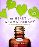 #9: The Heart of Aromatherapy: An Easy-to-Use Guide for Essential Oils