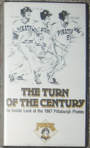 The Turn of the Century: An Inside Look At the 1987 Pittsburg Pirates