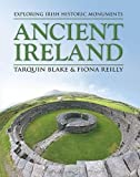Ancient Ireland: Exploring Irish Historic Monuments
