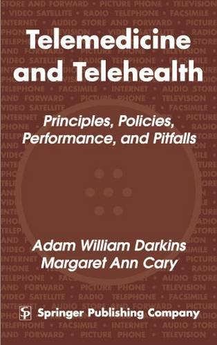Telemedicine And Telehealth  Principles  Policies  Performance And Pitfalls