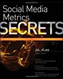 Social Media Metrics Secrets, John Lovett, 0470936274