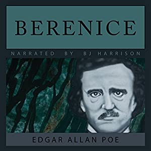 Berenice [Classic Tales Edition] Audiobook