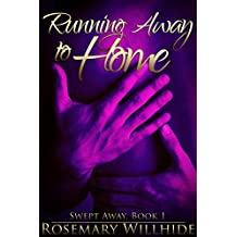 Running Away to Home (Swept Away Book 1)