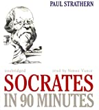 Socrates in 90 Minutes (Philosophers in 90 Minutes Series) (Philosophers in 90 Minutes (Audio))