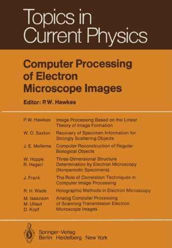 Computer Processing of Electron Microscope Images (Topics in Current Physics)