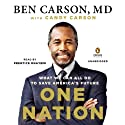 One Nation: What We Can All Do to Save America's Future Audiobook by Ben Carson, MD, Candy Carson Narrated by Prentice Onayemi