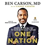 One Nation: What We Can All Do to Save America's Future | Ben Carson, MD,Candy Carson
