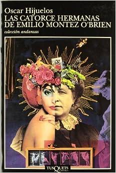 Catorce Hermanas de Emilio M. O'Brien, Las (Spanish Edition) by Oscar Hijuelos (1995-05-03)