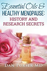 Essential Oils and Healthy Menopause: History and Research Secrets