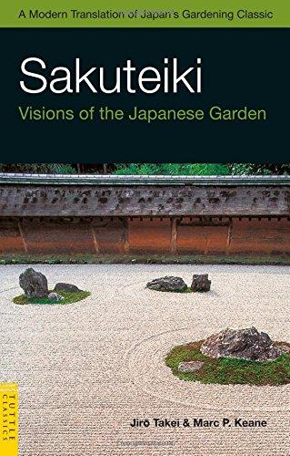 Cheap  Sakuteiki: Visions of the Japanese Garden: A Modern Translation of Japan's Gardening..