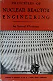 img - for Principles of Nuclear Reactor Engineering book / textbook / text book