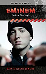 Eminem: The Real Slim Shady (Hip Hop in America)