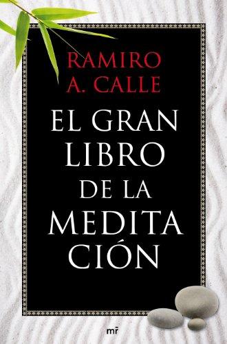 El gran libro de la meditación (Spanish Edition)