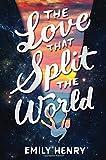 Love That Split the World, The