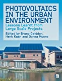 Photovoltaics in the Urban Environment, , 1844077713