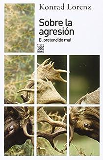 Sobre la agresión par Lorenz