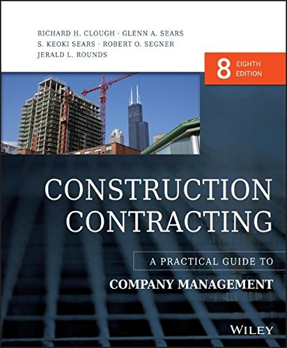 1118693213 - Construction Contracting: A Practical Guide to Company Management