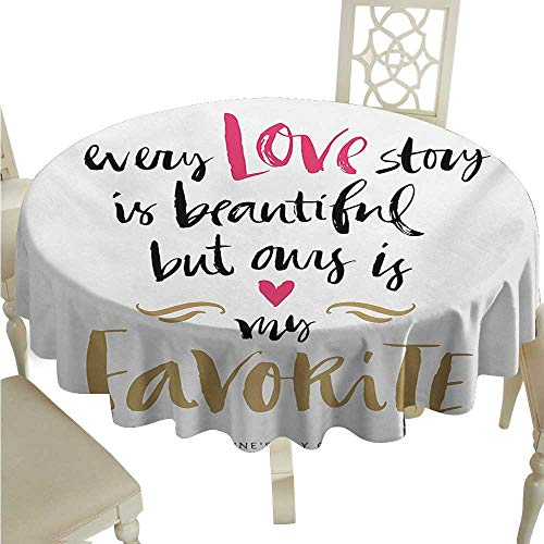 Zodel Restaurant Tablecloth Valentines Day Every Love Story is Beautiful but Ours is My Favorite Romantic Idea Picnic D54 Suitable for picnics,queuing,Family -