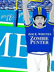 Zombie Punter (Zombie Era Book 1)