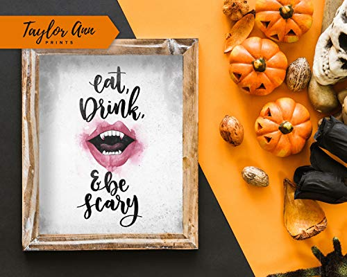 MaxwellYule Eat Drink Scary 8x10 Halloween Home Decor Printable Watercolor Artwork Wall Decor DIY Quote Front Entryway Fall Home Decor -