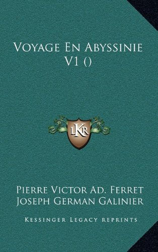 Voyage En Abyssinie V1 () (French Edition) PDF