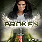 Broken Audiobook by S.J. West Narrated by Brittany Pressley