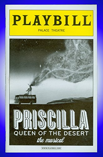 Priscilla Queen of the Desert, Broadway playbill + Nick Adams, Will Swenson, Adam LeFevre