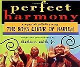 Perfect Harmony, Charles R. Smith, 078680758X