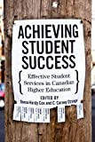 Achieving Student Success, Donna Hardy Cox and C. Carney Strange, 0773536213