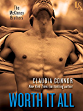 Worth It All: A McKinney Brothers Novel (The McKinney Brothers)