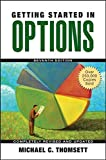 img - for Getting Started in Options by Michael C. Thomsett (2007-08-31) book / textbook / text book