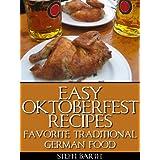 Easy Oktoberfest Recipes - Favorite Traditional German Food