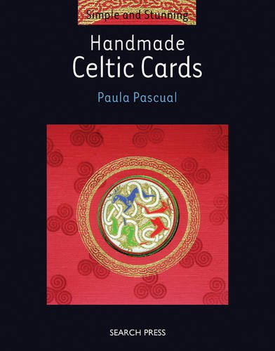 Handmade Celtic Cards (Simple and Stunning)