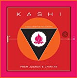 Kashi: Songs From the India Within