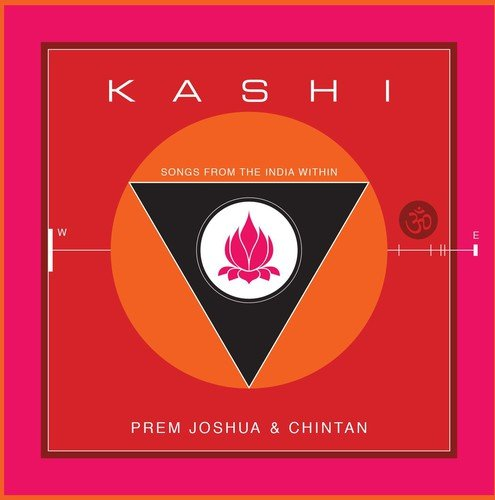 Prem Storage - Kashi: Songs From the India Within