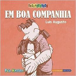 Book Fala Menino! - Em Boa Companhia - Col. Enquadrinhos