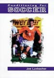 img - for Conditioning for Soccer by Joe Luxbacher (1998-05-11) book / textbook / text book