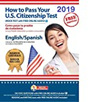 FREE SHIPPING. Citizenship Test Study Guide 2019 with AUDIO. How to Pass Your US Citizenship Test (English-Spanish).Naturalization Exam preparation based on real cases. Mock Test.FREE Online Audio .
