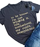 LONBANSTR to Be Honest I'm Just Winging it Life T-Shirt Short Sleeve Tops Tee (Large)
