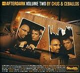Afterdark, Vol. 2: Mixed by Chus and Ceballos