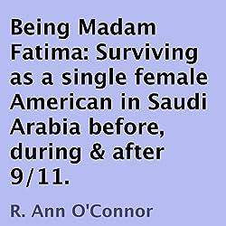 Being Madam Fatima