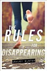 The Rules for Disappearing by Ashley Elston (22-Apr-2014) Paperback Paperback