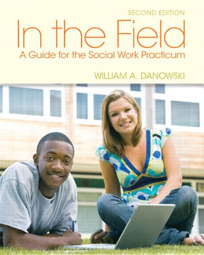 Download In the Field: A Guide for the Social Work Practicum (2nd Edition) Pdf