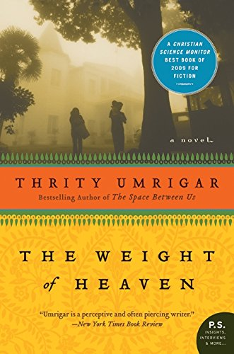 The Weight of Heaven: A Novel [Thrity Umrigar] (Tapa Blanda)