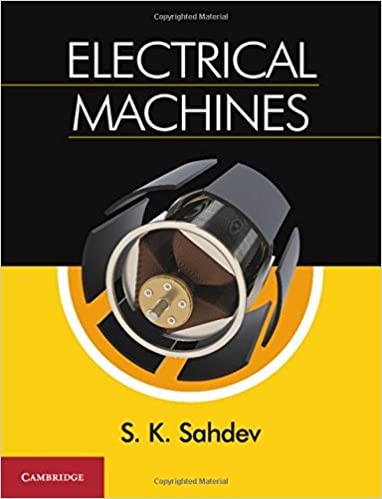 Electrical machines s k sahdev 0001108431062 amazon books electrical machines 1st edition fandeluxe Gallery